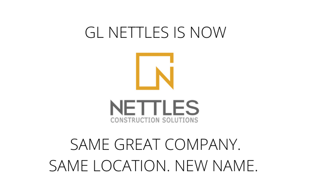 G.L. Nettles Has Rebranded to Nettles Construction Solutions
